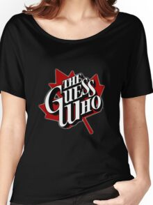 the guess who Women's Relaxed Fit T-Shirt