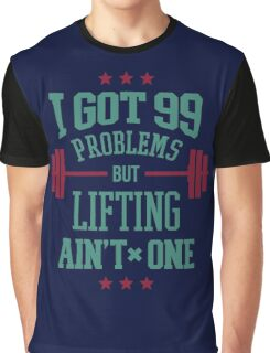 Lifting Aint One Graphic T-Shirt