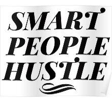 Smart People Hustle Poster