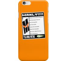 Rated M For Manly! iPhone Case/Skin