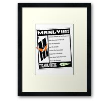 Rated M For Manly! Framed Print