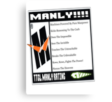 Rated M For Manly! Canvas Print