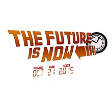 """The Future is Now"" - BTTF Photographic Print"