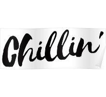 Chillin' Poster