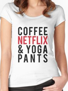 COFFEE NETFLIX & YOGA PANTS Women's Fitted Scoop T-Shirt