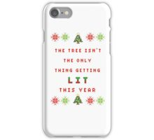 Christmas Tree - get lit iPhone Case/Skin