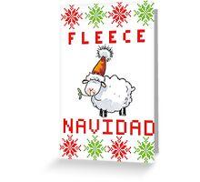 Fleece Navidad - Feliz Navidad Greeting Card