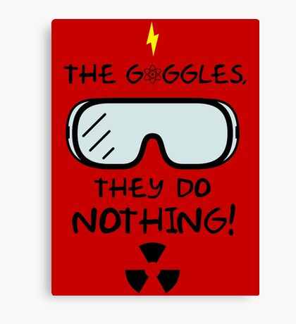 The Goggles Canvas Print