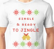 Single and Ready to Mingle (JINGLE) Unisex T-Shirt