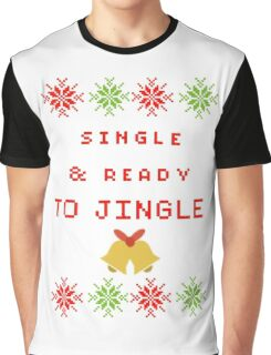 Single and Ready to Mingle (JINGLE) Graphic T-Shirt