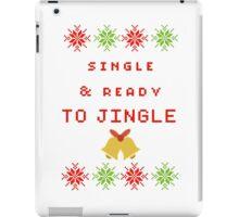 Single and Ready to Mingle (JINGLE) iPad Case/Skin