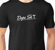 Dope Sht - White Unisex T-Shirt