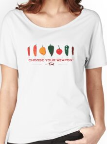 Choose Your Weapon Hot Peppers  Women's Relaxed Fit T-Shirt