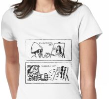 Classical or modern art ? Womens Fitted T-Shirt