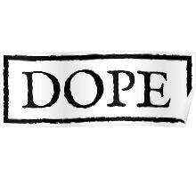 Dope 3 - Black Poster