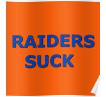 Raiders Suck Poster