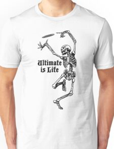 ultimate Frisbee is Life Unisex T-Shirt