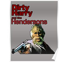 Dirty Harry and the Hendersons Poster
