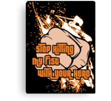 Hitting My Fist Canvas Print