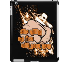 Hitting My Fist iPad Case/Skin