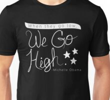 Go High Unisex T-Shirt