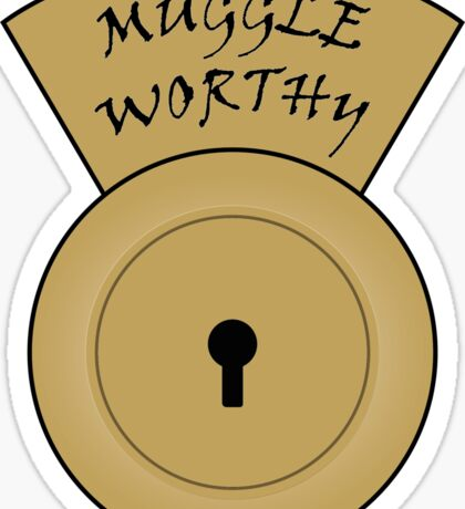 Muggle worthy Sticker