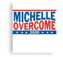 Michelle Obama For President 2020 Overcome Trump  Canvas Print