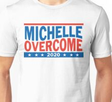 Michelle Obama For President 2020 Overcome Trump  Unisex T-Shirt
