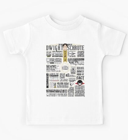 The Wise Words of Dwight Schrute (Light Tee) Kids Tee