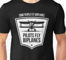 Biplane Shirt - Some People Fly Airplanes Pilots Fly Biplanes Unisex T-Shirt