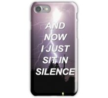 And now I just sit in silence Tøp {SAD LYRICS} iPhone Case/Skin