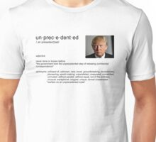 unprecedented Unisex T-Shirt