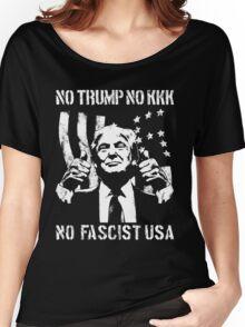 No Trump, No KKK, No Fascist USA Women's Relaxed Fit T-Shirt