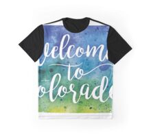Colorado Watercolor Map - Welcome to Colorado Hand Lettering - Giclee Print of Original Art Graphic T-Shirt
