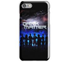 Dark Matter TV Series iPhone Case/Skin