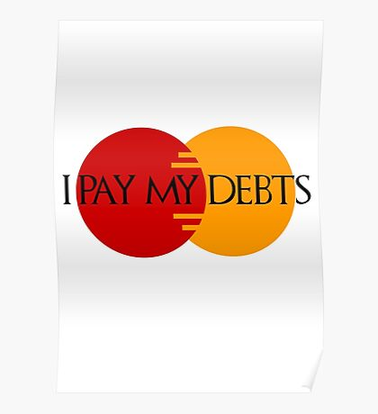 I Pay My Debts Poster