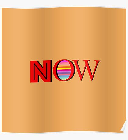 """NOW"" Typography Poster"