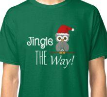 Jingle Owl The Way Classic T-Shirt