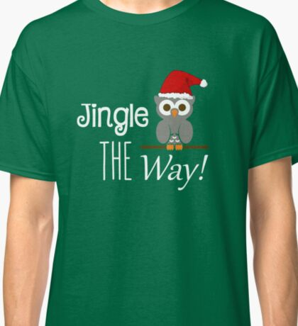 Jingle Owl The Way Classic T-Shirt