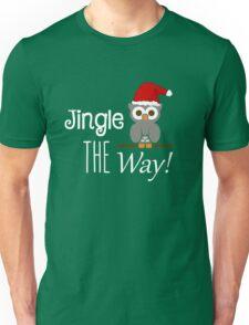 Jingle Owl The Way Unisex T-Shirt