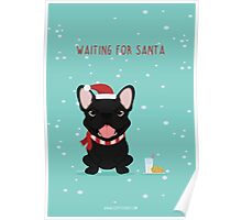 Frenchie Waiting for Santa - Black Edition Poster