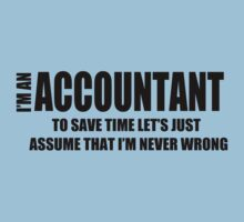 I Am An Accountant T-Shirt Funny Profession Shirt Tee Gift For Accountant by beardburger