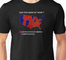 Dumbfuckistan Shirt - Can You Hear Us Now Shirt Unisex T-Shirt