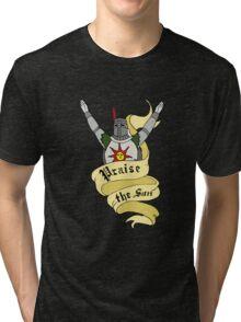 Praise The Sun (9) Tri-blend T-Shirt