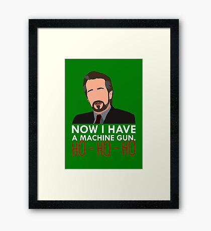 Now I Have A Machine Gun. Framed Print