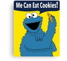 Me Can Eat Cookies Canvas Print