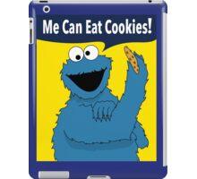 Me Can Eat Cookies iPad Case/Skin