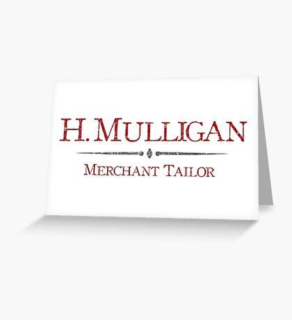 Hercules Mulligan - Tailor Greeting Card