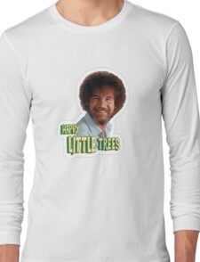 Bob Ross No Mistake Just Happy Little Trees Painter Design Long Sleeve T-Shirt