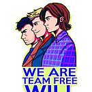 We are Team Free Will by hellredsky